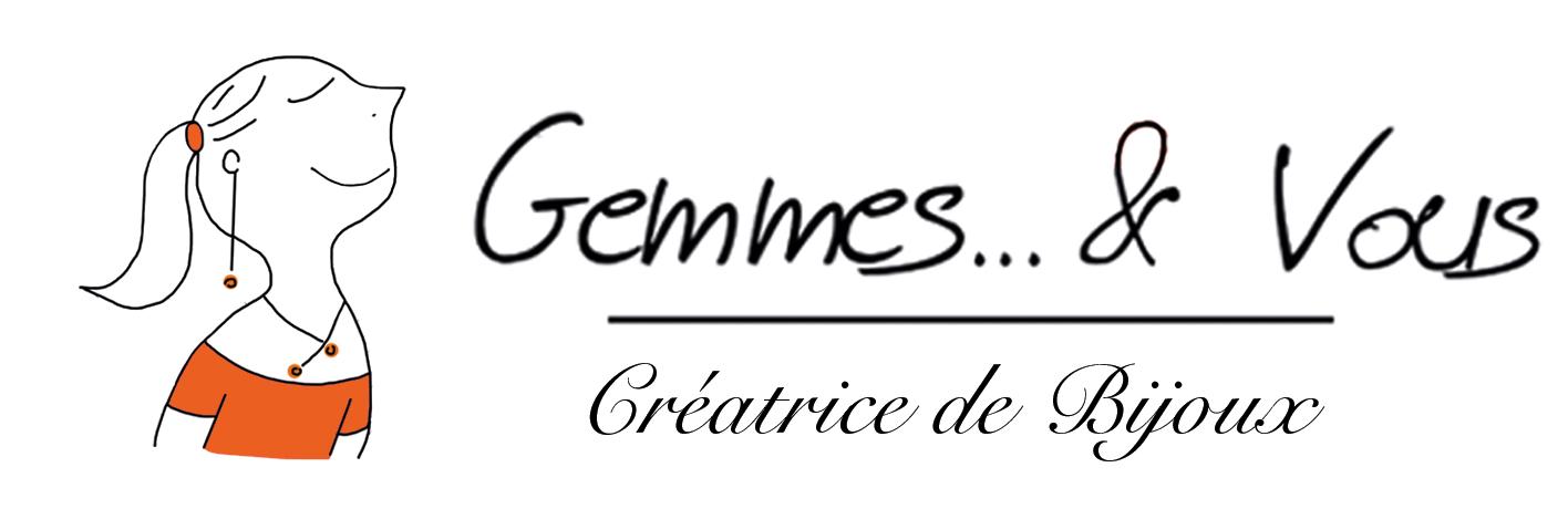 Gemmes... & Vous Création Bijoux Haute Fantaisie